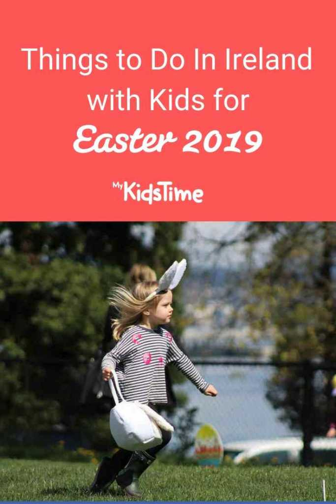 Things to do in Ireland Easter kids