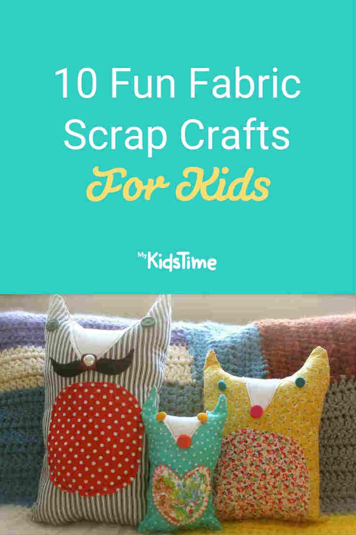 10 Fun Fabric Scrap Crafts And Activities For Kids