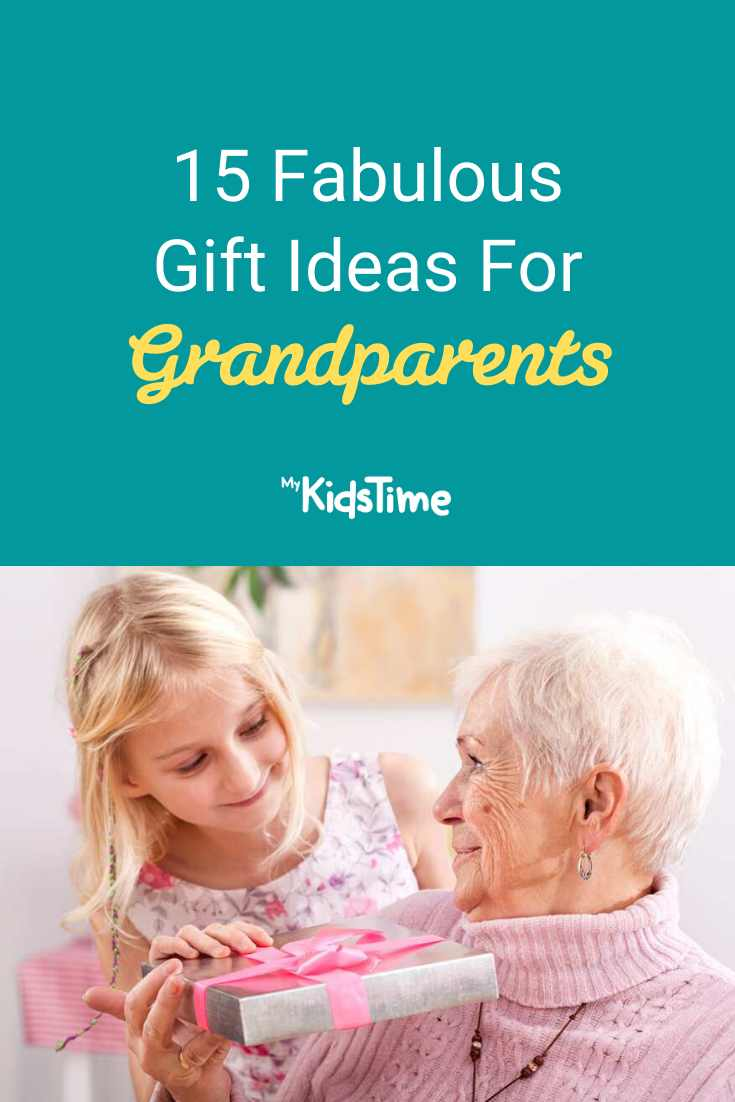 15 Fabulous Gift Ideas for Grandparents - Mykidstime