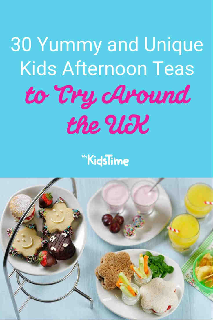 30 Yummy Kids Afternoon Tea to Try Around the UK - Mykidstime
