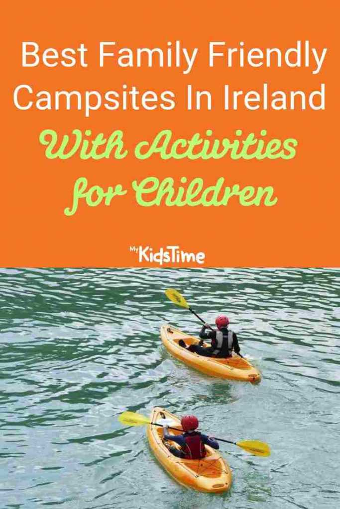 Best Family Friendly Campsites In Ireland With Activities for Children