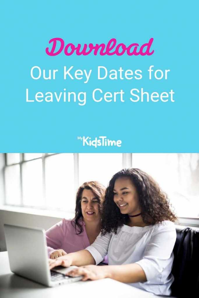 Download Our Key Dates for Leaving Cert Sheet