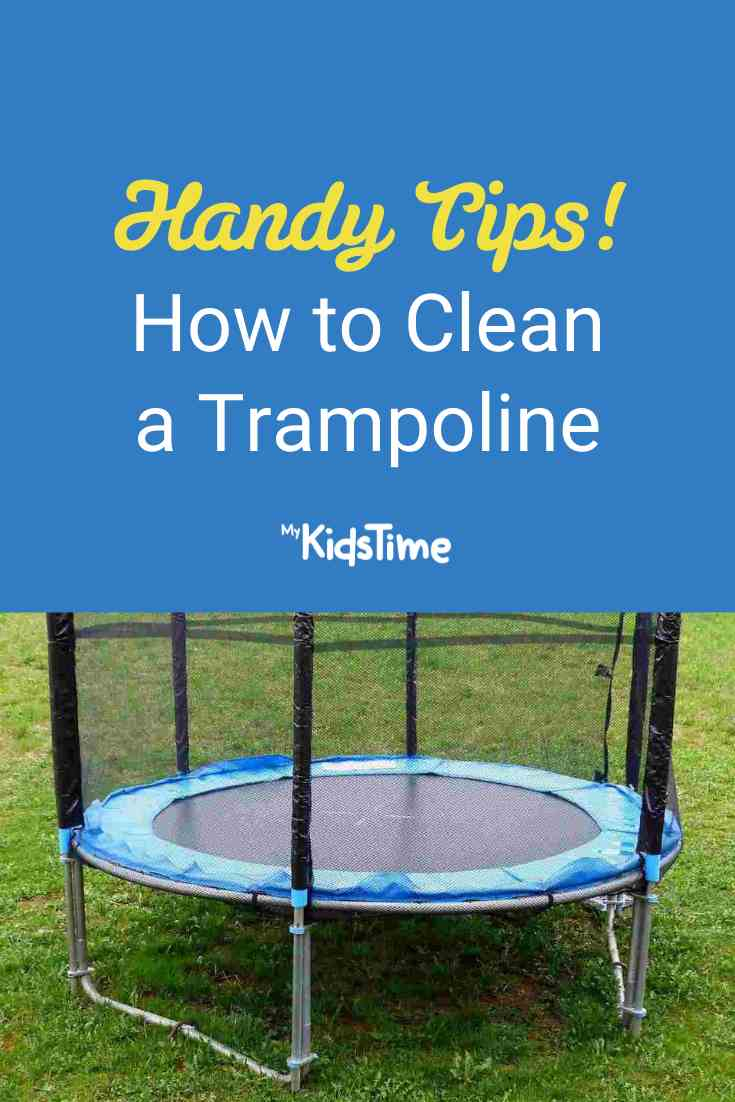 Handy Tips for How to Clean a Trampoline - Mykidstime
