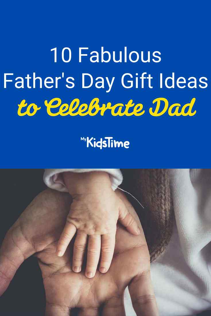 10 Fabulous Father's Day Gift Ideas to Celebrate Dad - Mykidstime