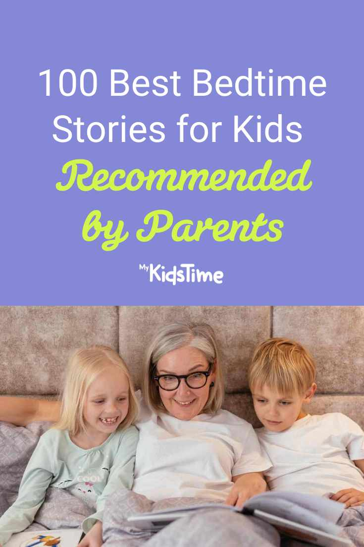 100 Best Bedtime Stories for Kids Recommended By Parents - Mykidstime