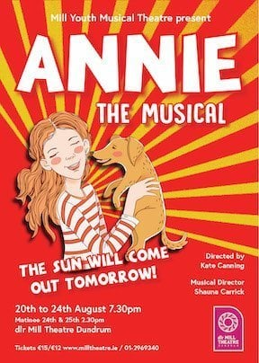 Annie at dlr Mill Theatre