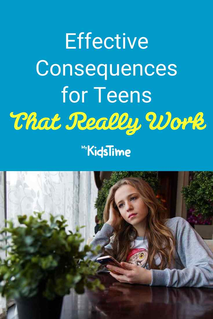 Effective Consequences for Teens That Really Work - Mykidstime