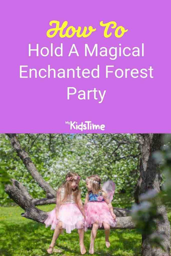 How To Hold A Magical Enchanted Forest Party