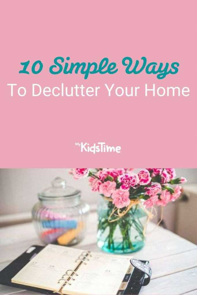10 Simple Ways To Declutter Your Home
