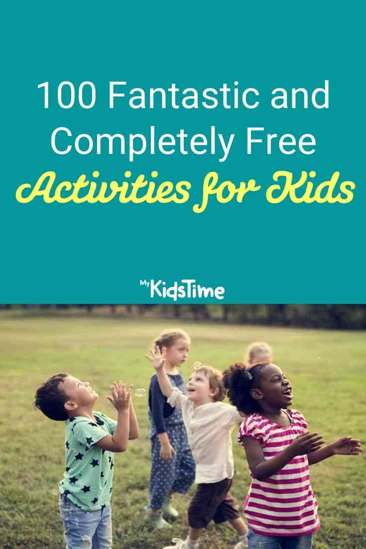 100 Fantastic and Completely Free Activities for Kids