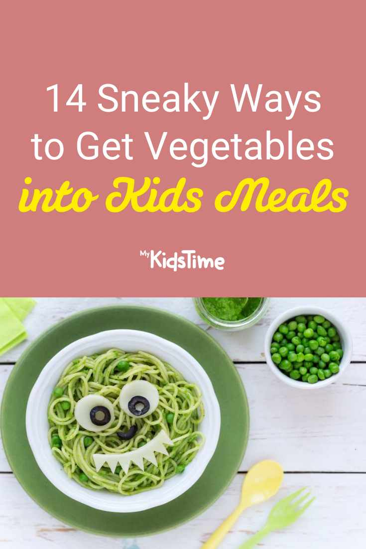 14 Sneaky Ways to Get Vegetables into Kids Meals - Mykidstime