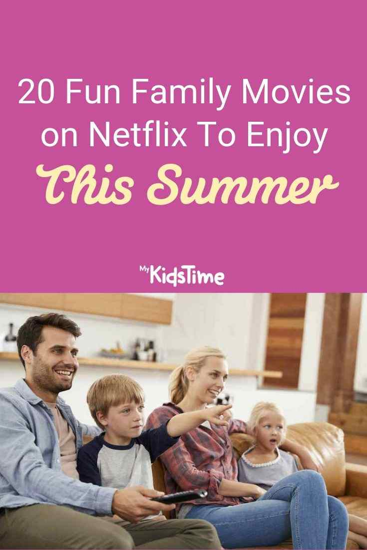 20 Fun Family Movies on Netflix To Enjoy This Summer