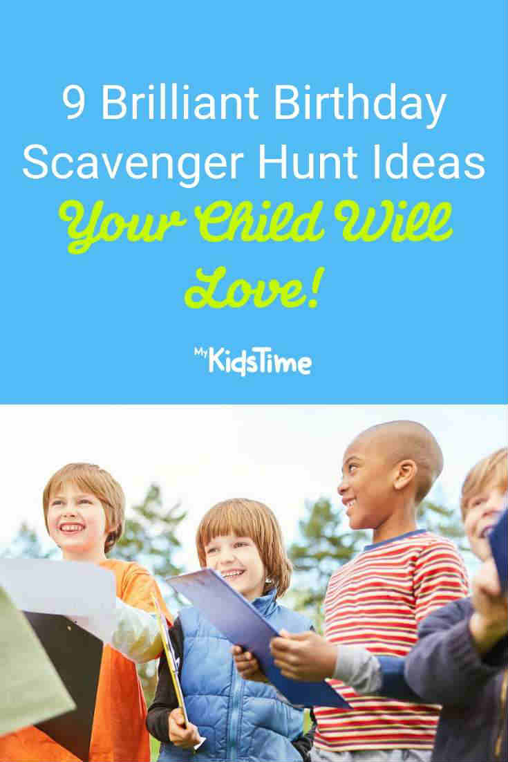 9 Birthday Scavenger Hunt Ideas Your Child Will Love - Mykidstime