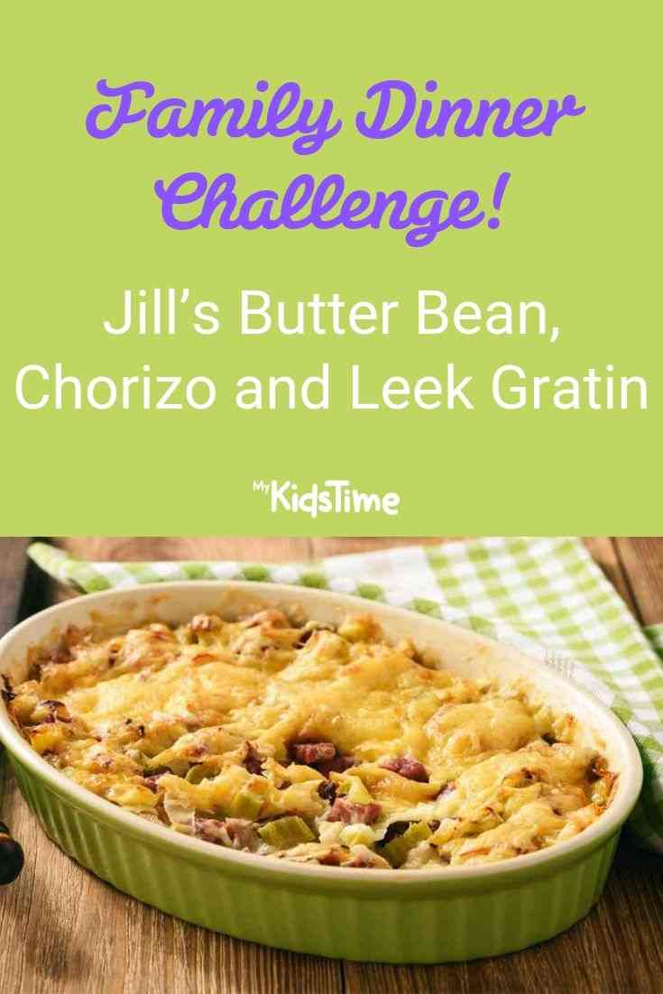 Jill's butter bean chorizo and leek gratin