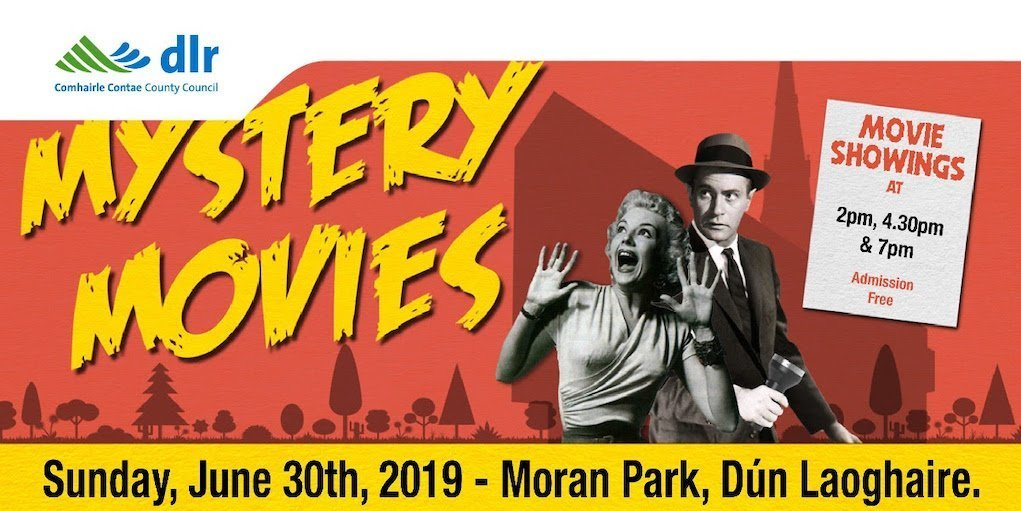 dlr mystery movies outdoor cinema events in Ireland