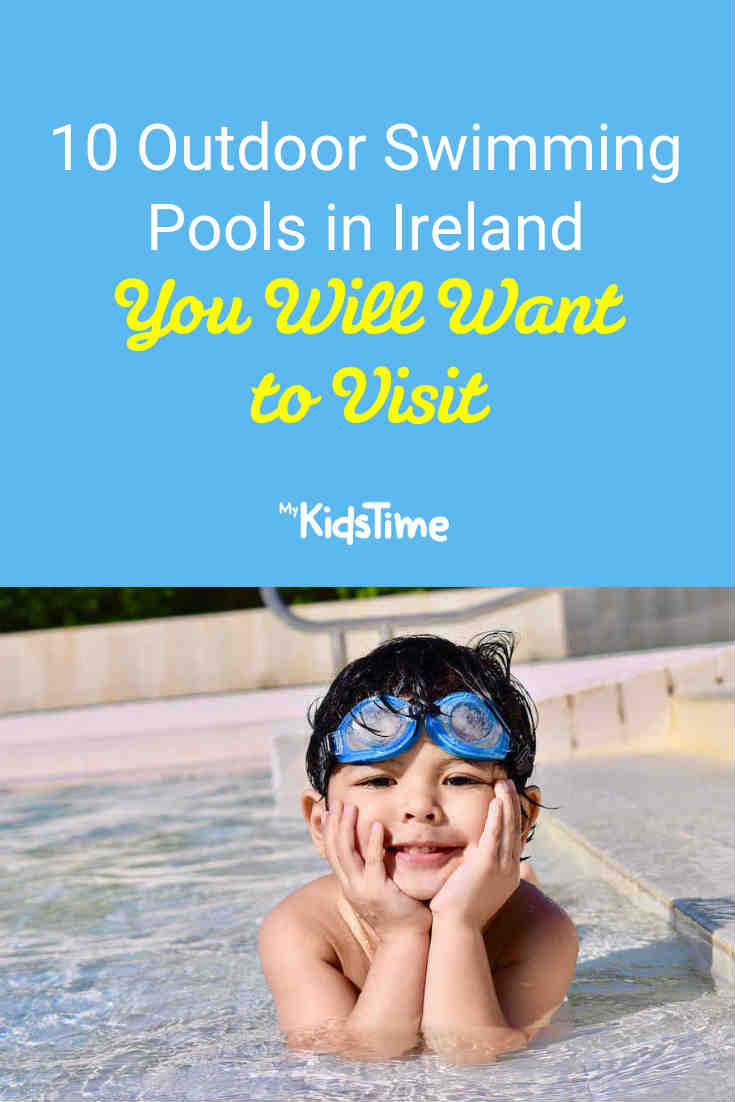 10 Outdoor Swimming Pools in Ireland You'll Want to Visit - Mykidstime