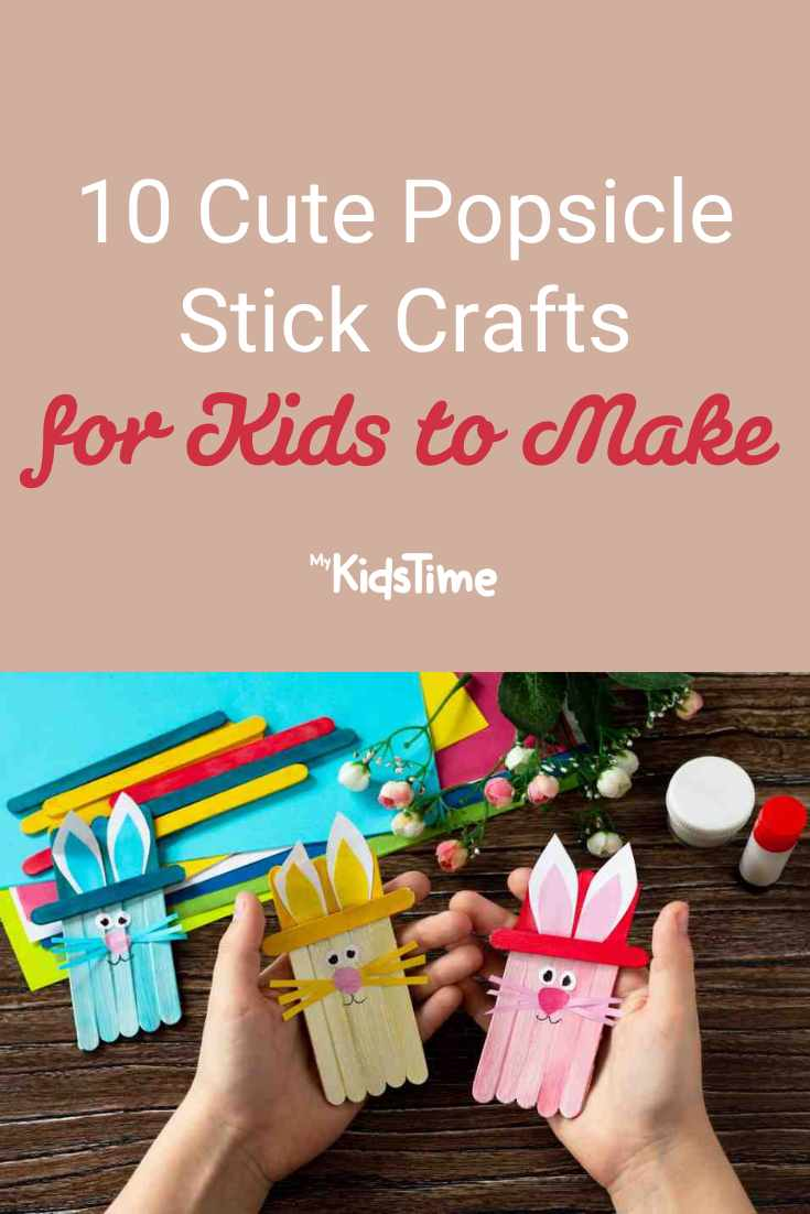 10 of the Cutest Popsicle Stick Crafts for Kids to Make - Mykidstime