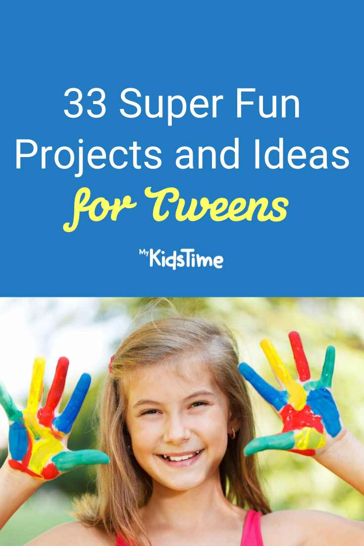 33 Super Fun Projects for Kids Aged 8-12 - Mykidstime