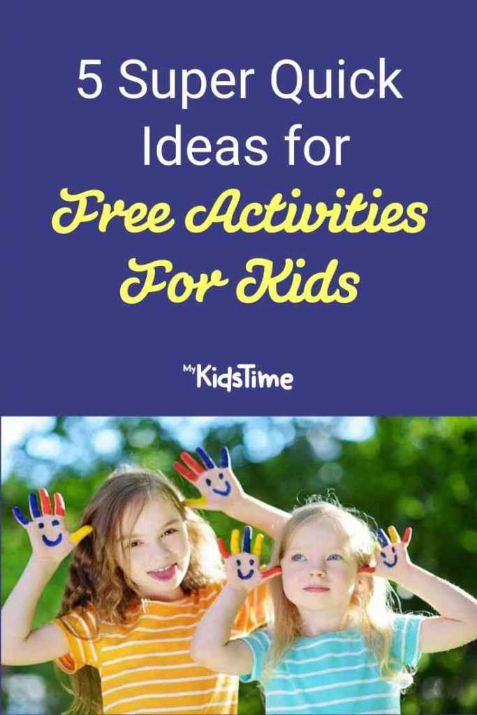 5 Super Quick Ideas for Free Activities for Kids