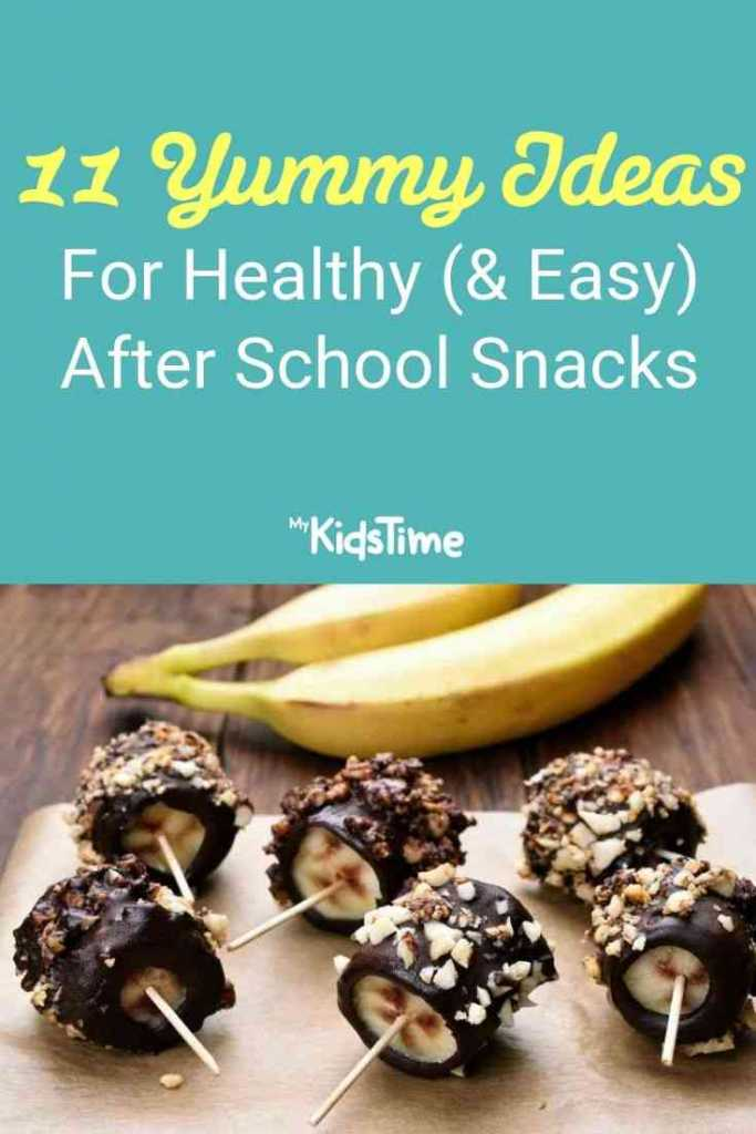 11 Yummy Ideas for Healthy and Easy After School Snacks