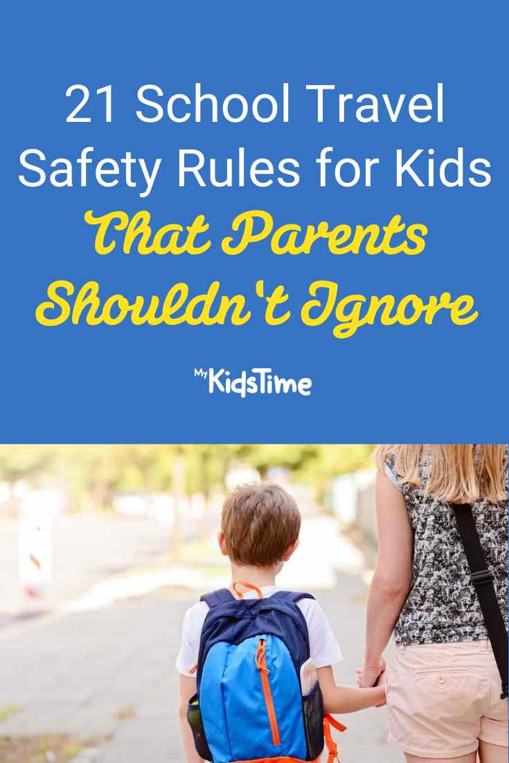 21 School Travel Safety Rules for Kids Parents Shouldn't Ignore - Mykidstime