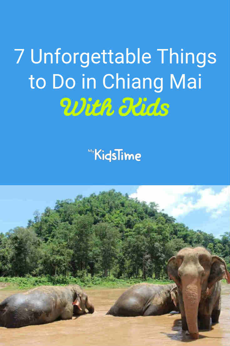 7 Unforgettable Things to Do in Chiang Mai With Kids - Mykidstime