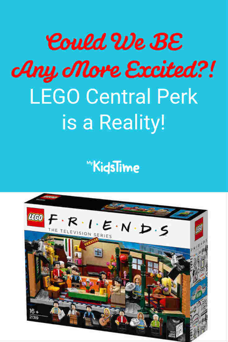 Could We BE Any More Excited_! LEGO Central Perk is a Reality! - Mykidstime