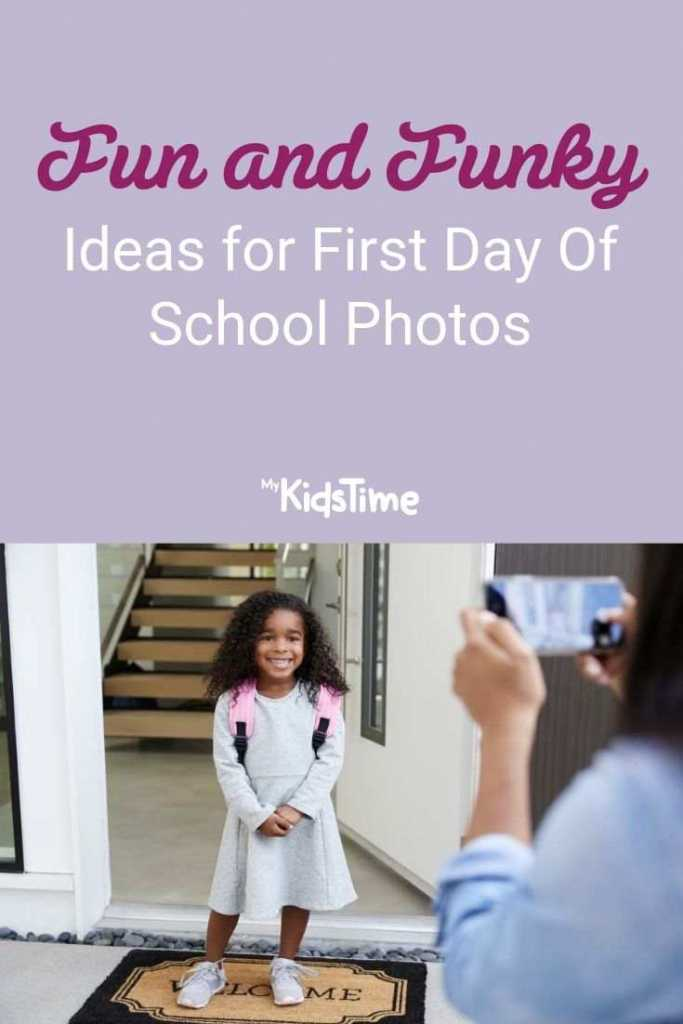 Fun and Funky Ideas for First Day Of School Photos
