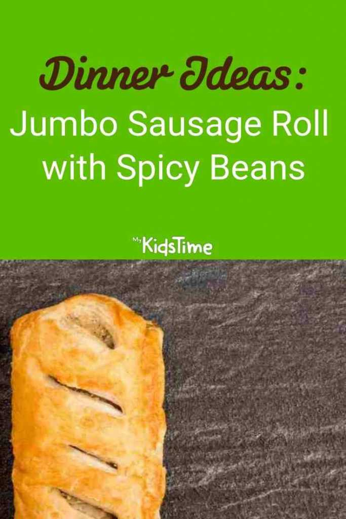 Jumbo Sausage Roll with Spicy Beans