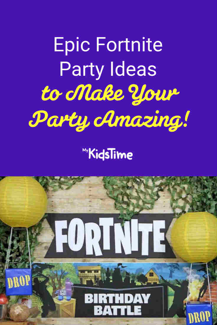 Epic Fortnite Party Ideas to Make Your Party Amazing! - Mykidstime