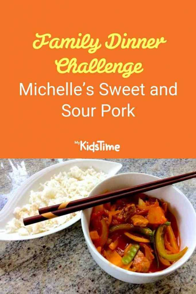Family Dinner Challenge Michelle's Sweet and Sour Pork