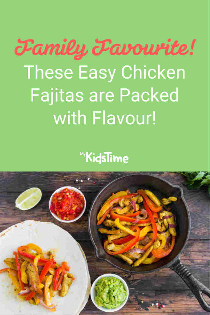 These Easy Chicken Fajitas are Packed With Flavour! - Mykidstime