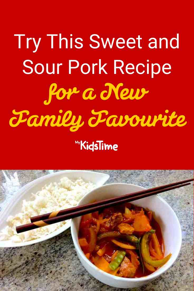 Try This Sweet and Sour Pork Recipe for a New Family Favourite - Mykidstime