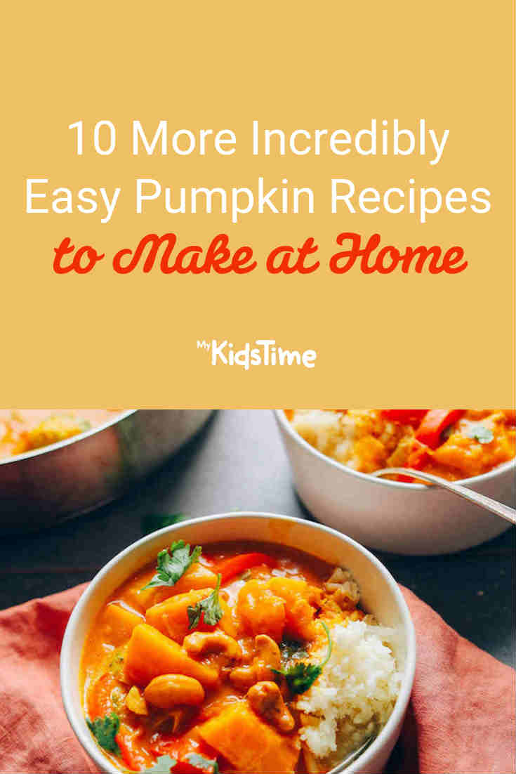 10 MORE Incredibly Easy Pumpkin Recipes to Make at Home - Mykidstime