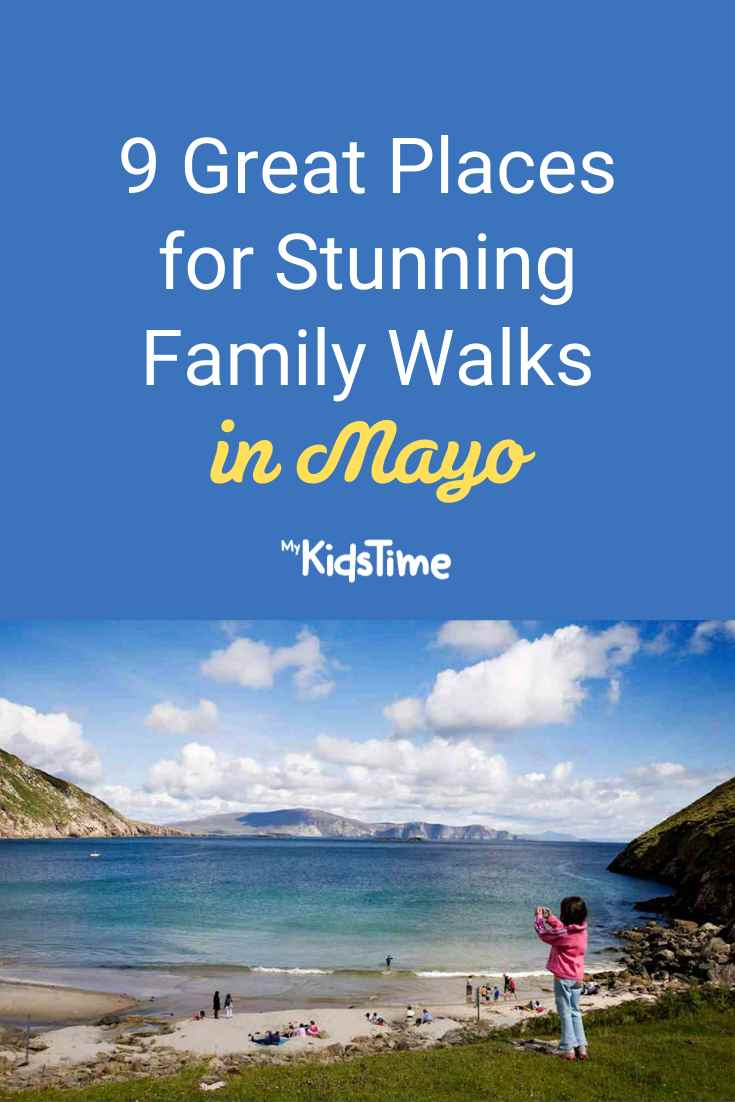 9 Great Places for Stunning Family Walks in Mayo - Mykidstime