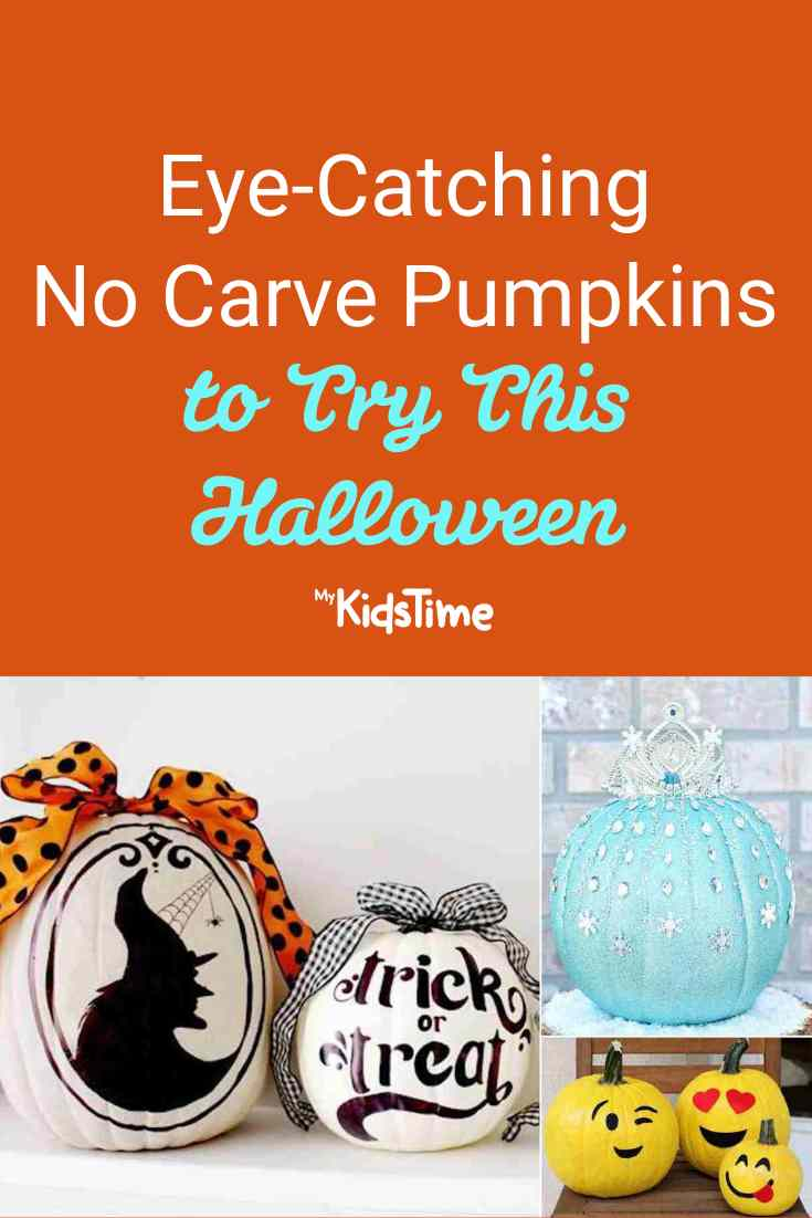 Eye-Catching No Carve Pumpkin Ideas to Try This Halloween - Mykidstime