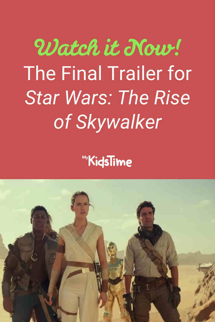 [WATCH] The Final Trailer for Star Wars_ The Rise of Skywalker- Mykidstime