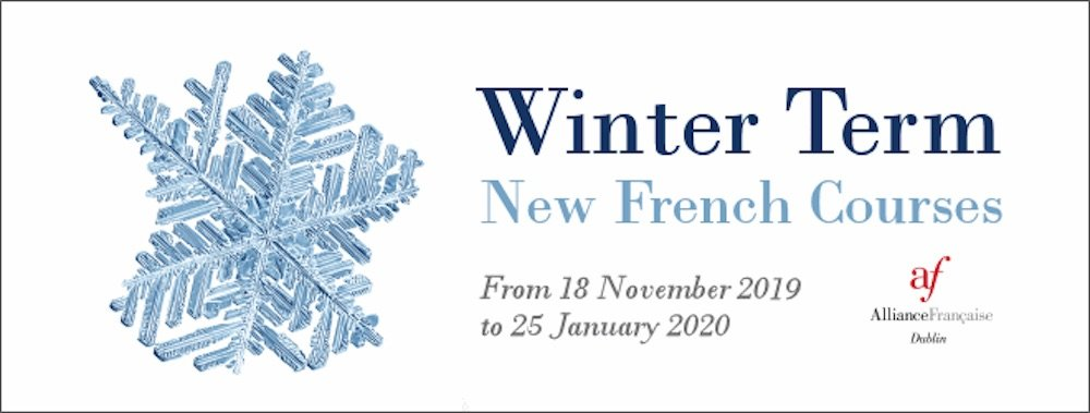 Winter 2020 French Classes at Alliance Francaise Dublin