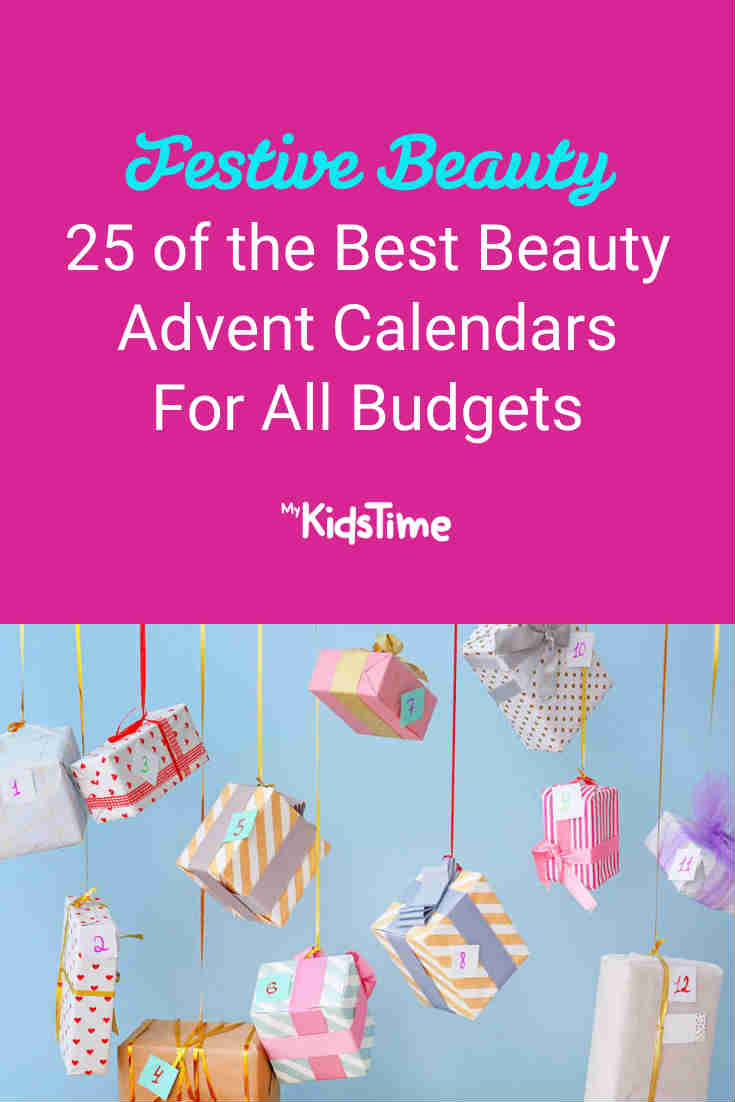 25 of the Best Beauty Advent Calendars For All Budgets - Mykidstime