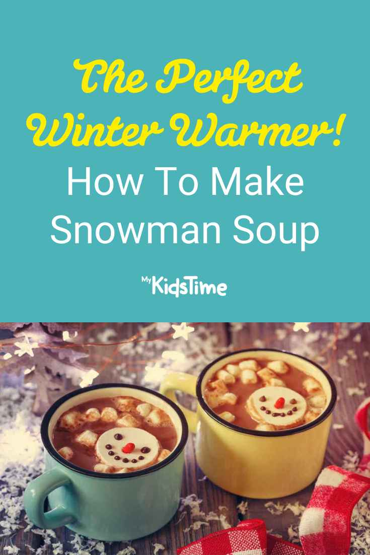 How To Make Snowman Soup - the Perfect Winter Warmer