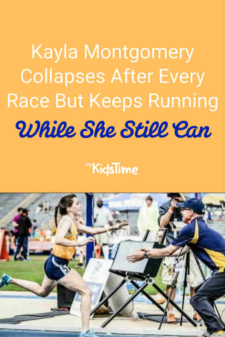 Kayla Montgomery Collapses After Every Race But Keeps Running While She Can - Mykidstime
