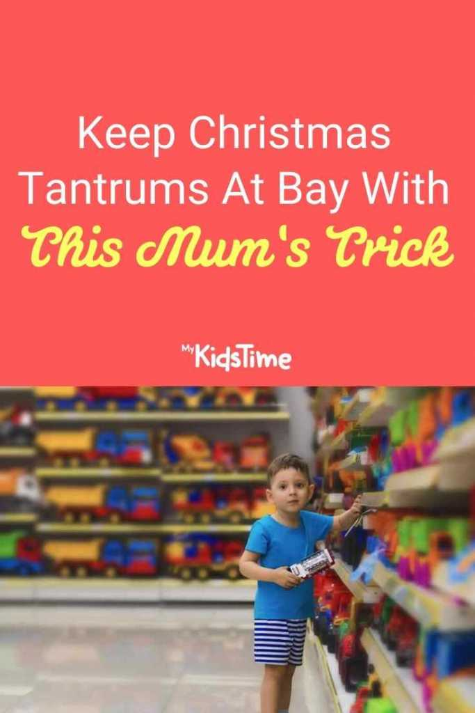 Keep Christmas Tantrums At Bay With This Mum's Trick
