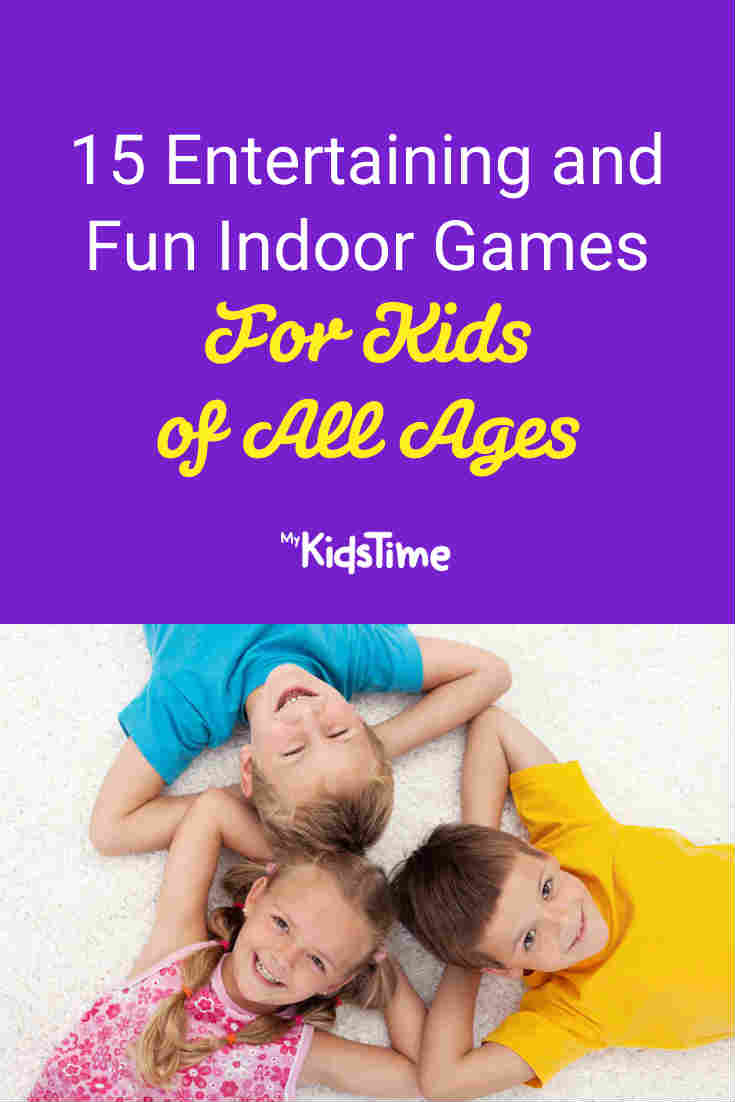 15 Entertaining and Fun Indoor Games for Kids Of All Ages - Mykidstime