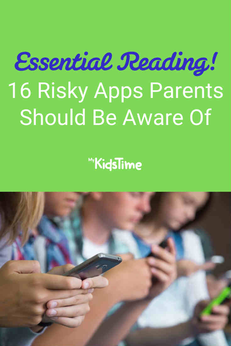 16 Risky Apps Parents Should Be Aware Of - Mykidstime