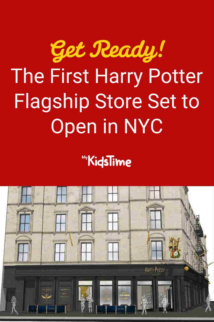 Get Ready! The First Harry Potter Flagship Store Set to Open in NYC - Mykidstime