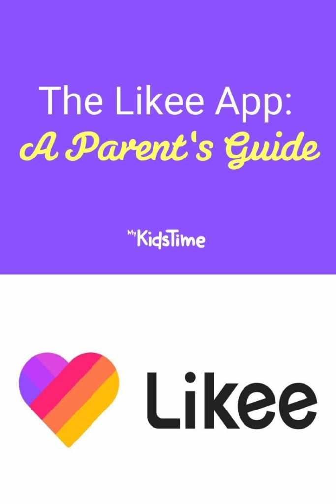 The Likee App A Parent's Guide