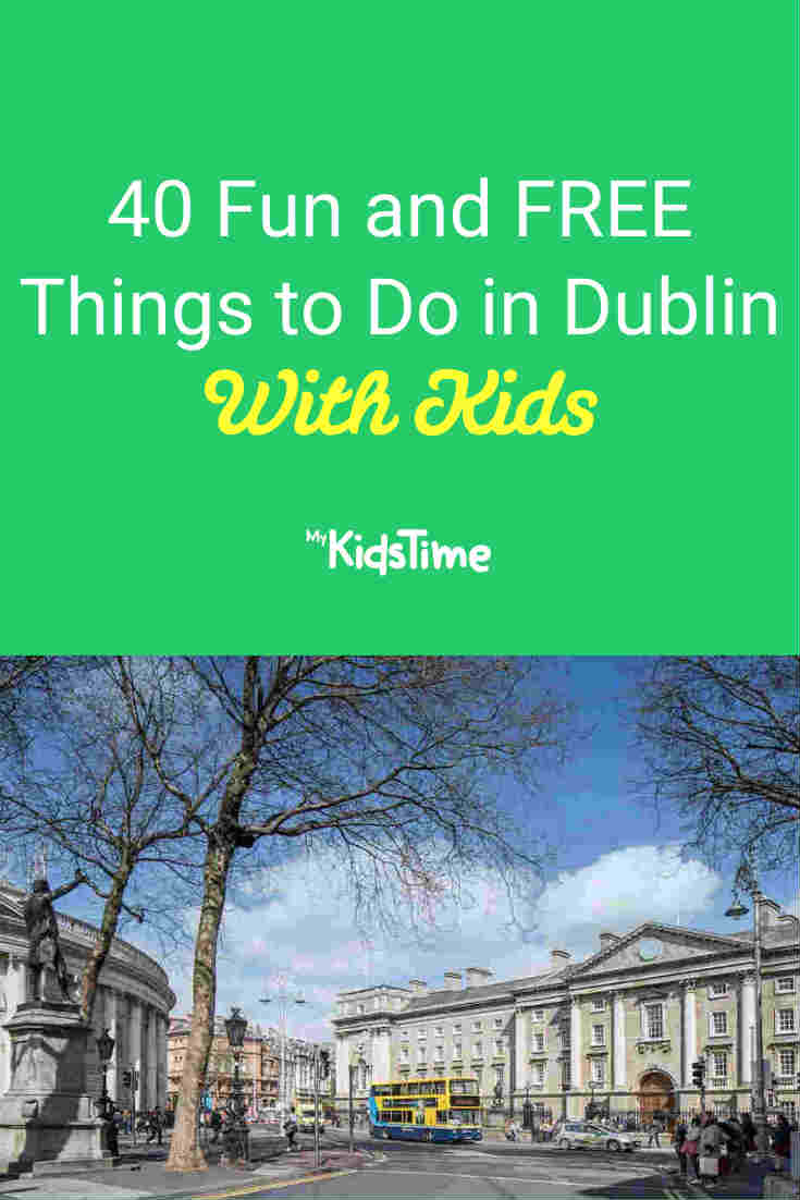 40 Fun and FREE Things To Do in Dublin With Kids - Mykidstime