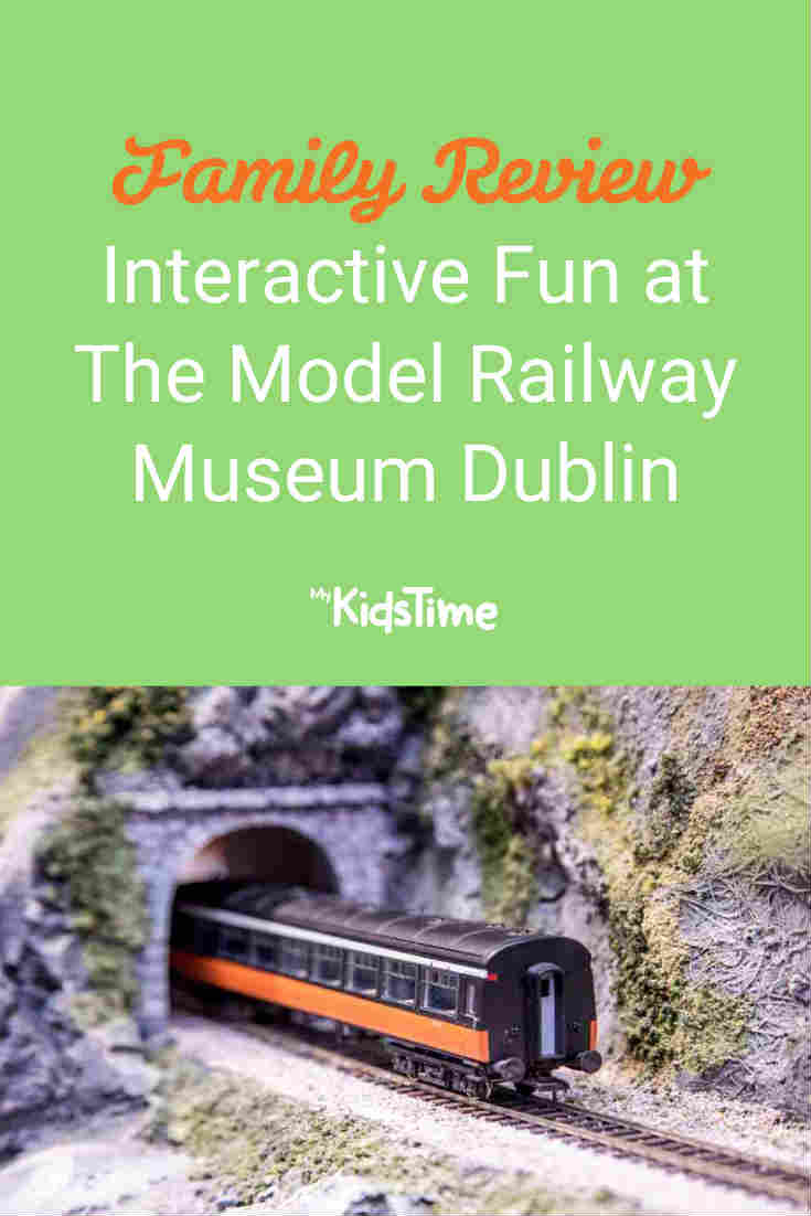 Family Review_ Interactive Fun at The Model Railway Museum Dublin - Mykidstime