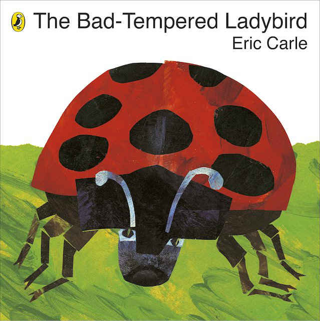 Eric carle books The Bad Tempered Ladybird