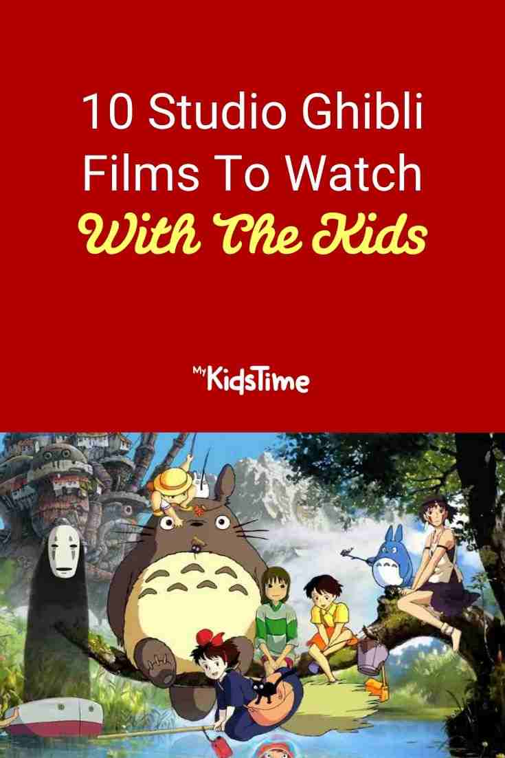 10 Studio Ghibli Films To Watch With The Kids